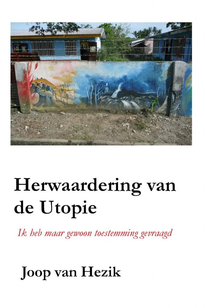 Herwaardering van de Utopie - Joop van Hezik